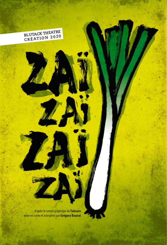 Affiche du spectacle Zai Zai Zai Zai
